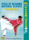 Cycle of Du Xinwu Natural School-Free Fighting(3)