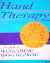Hand Therapy, Traditional Chinese Remedies, English Edition