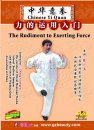 Chinese Yi Quan-The Rudiment to Exerting Force